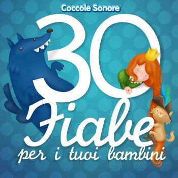 Testi 30 Fiabe per i tuoi bambini (Cappuccetto Rosso, Biancaneve, Cenerentola, i Tre Porcellini e tutte le più famose)