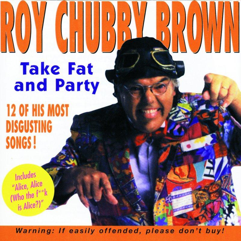 Roy chubby brown lyrics