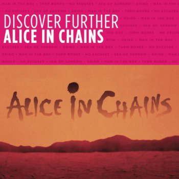 Testi Discover Further: Alice In Chains