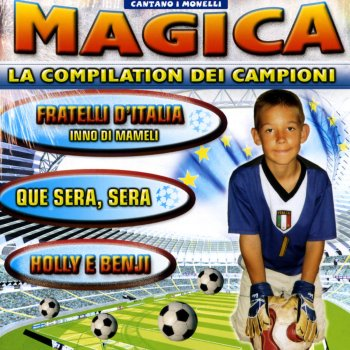 Testi Magica la compilation dei campioni