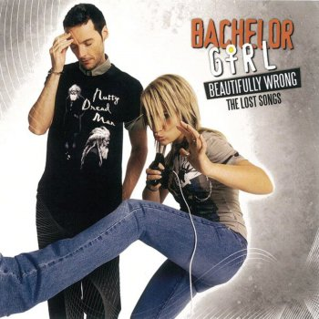 Beautifully Wrong - The Lost Songs                                                     by Bachelor Girl – cover art