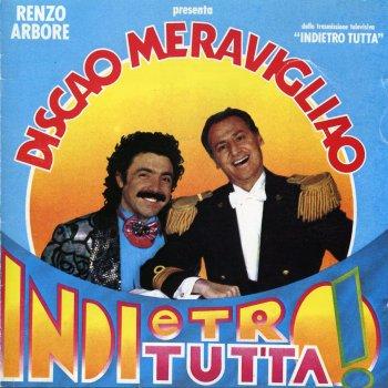 """Testi Discao Meravigliao - Dalla trasmissione TV """"Indietro Tutta"""""""