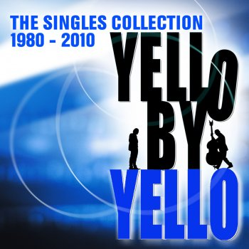 Testi Yello By Yello - The Singles Collection 1980 - 2010