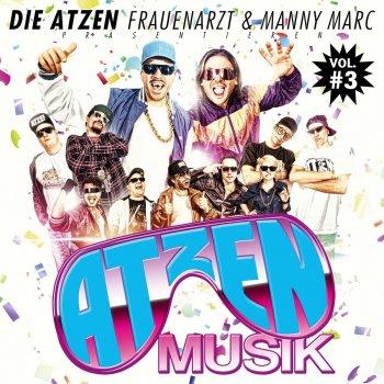 Testi Die Atzen Frauenarzt & Manny Marc präsentieren Atzen Musik, Vol. 3