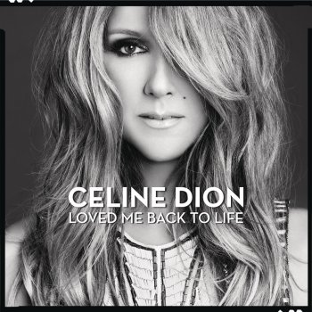 Loved Me Back to Life by Céline Dion - cover art
