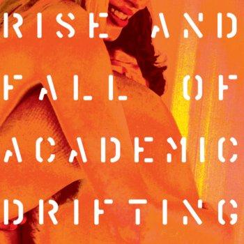 Testi Rise and Fall of Accademic Drifting