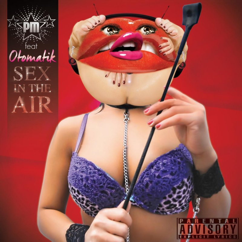 Sex in the air lyrics photo 50