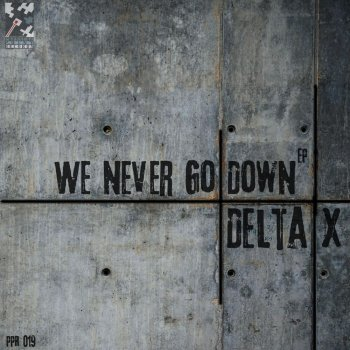 Testi We Never Go Down