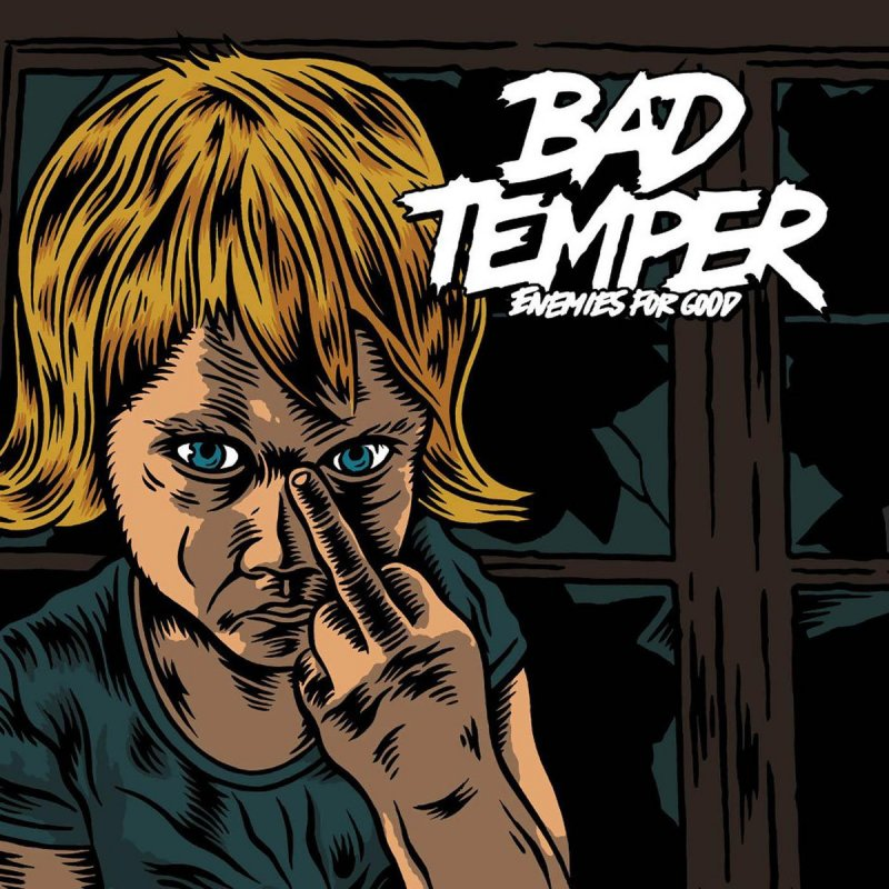 bad temper Do you know you are as bad tempered as klopstock, the carpenter she is unhappy, worse and worse each day and so bad tempered mawshininewugizzi, is bad tempered, both having their plural in wug.