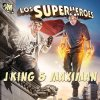 Los Superheroes J-King Y Maximan - cover art