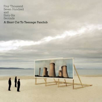 Testi Four Thousand, Seven Hundred and Seventy Seconds - A Shortcut to Teenage Fanclub