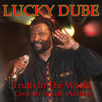 Testi Truth in the World (Live in South Afrika)