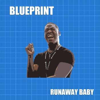 Runaway baby by blueprint album lyrics musixmatch song lyrics runaway baby blueprint lyrics malvernweather Choice Image