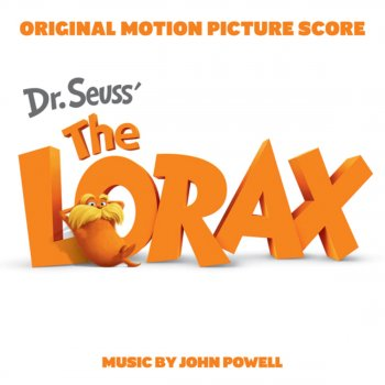 Testi Dr. Seuss' The Lorax (Original Motion Picture Score)