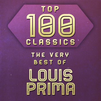 Testi Top 100 Classics - The Very Best of Louis Prima