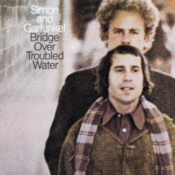 Bridge Over Troubled Water Simon & Garfunkel - lyrics