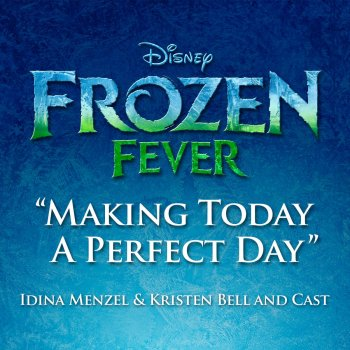 """Testi Making Today a Perfect Day (From """"Frozen Fever"""")"""