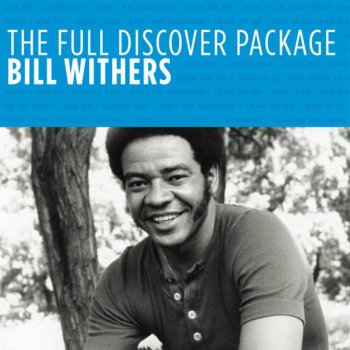 Testi The Full Discover Package: Bill Withers