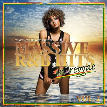 Massive R&B Hits In Reggae Vol 2 (Deluxe Edition) [Reggae Collection