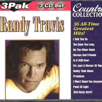 36 All-Time Greatest Hits by Randy Travis album lyrics