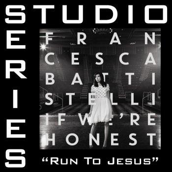 Testi Run To Jesus (Studio Series Performance Track)