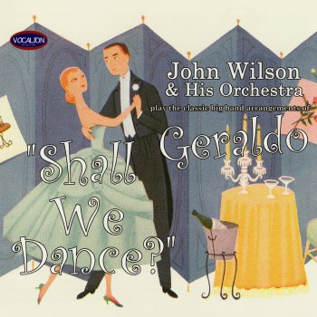Shall We Dance? Big Band Arrangements of Geraldo by John