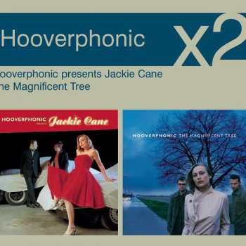 Testi Hooverphonic Presents Jackie Cane / The Magnificent Tree