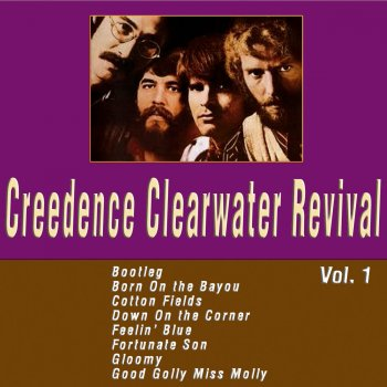 Testi Creedence Clearwater Revival Vol. 1