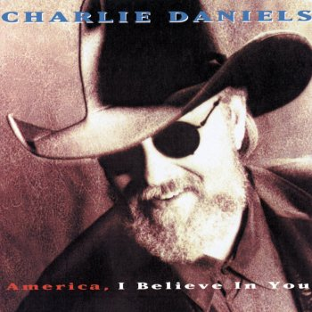 America, I Believe In You Sweet Little Country Girl - lyrics