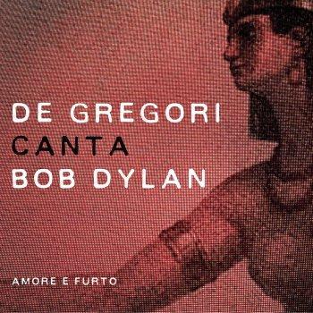 Testi De Gregori canta Bob Dylan - Amore e furto