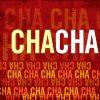 Cha Cha - Version 1