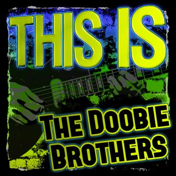 Testi This Is the Doobie Brothers