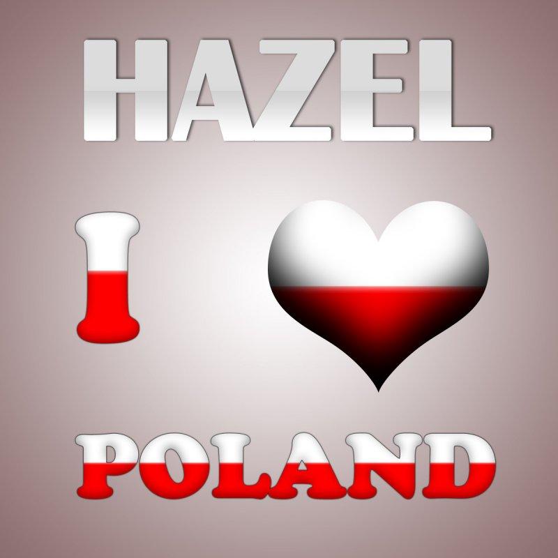 Hazel - I Love Poland (Radio Edit) Lyrics   Musixmatch