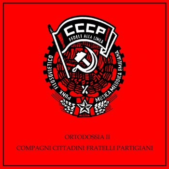 Testi Ortodossia II/Compagni, Cittadini, Fratelli, Partigiani (Remastered)