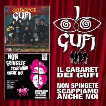 Testi Il cabaret dei Gufi - Non spingete, scappiamo anche noi
