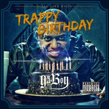 Trappy Birthday by Ya Boy album lyrics | Musixmatch - Song