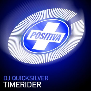 Timerider                                                     by DJ Quicksilver – cover art