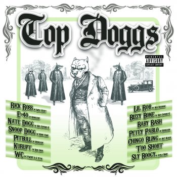 Top Doggs Ride It Out (Explicit)) - lyrics