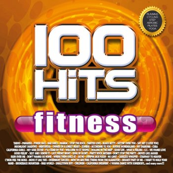 100 Hits Fitness (Running, Cycling, Step, Aerobic, Plates, Yoga) Sexy and I Know It (BPM 130) - lyrics