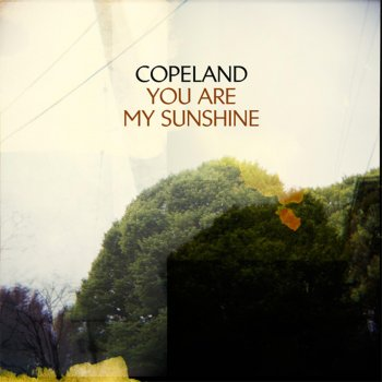 You Are My Sunshine Copeland - lyrics