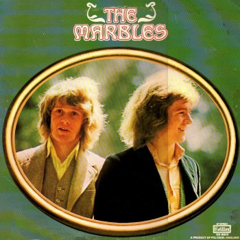 The Marbles The Marbles - lyrics
