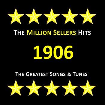 Testi Greatest Songs & Tunes of 1906
