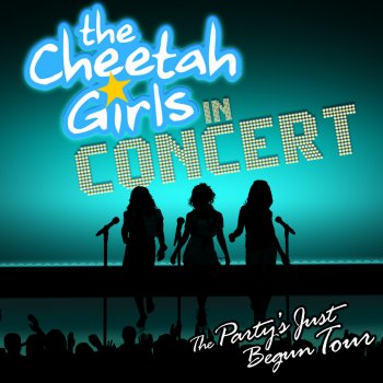 Testi The Cheetah Girls In Concert: The Party's Just Begun Tour
