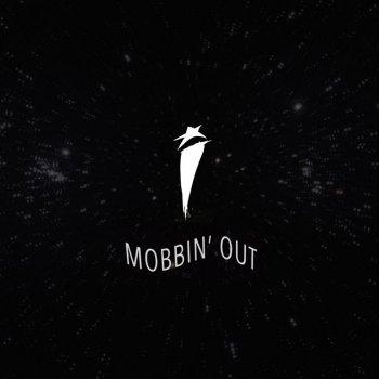 Testi Mobbin' Out