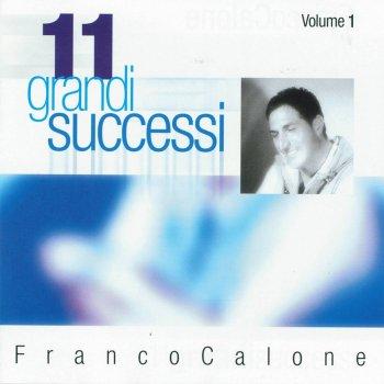 Testi 11 grandi successi, vol. 1 (The Best of Franco Calone)