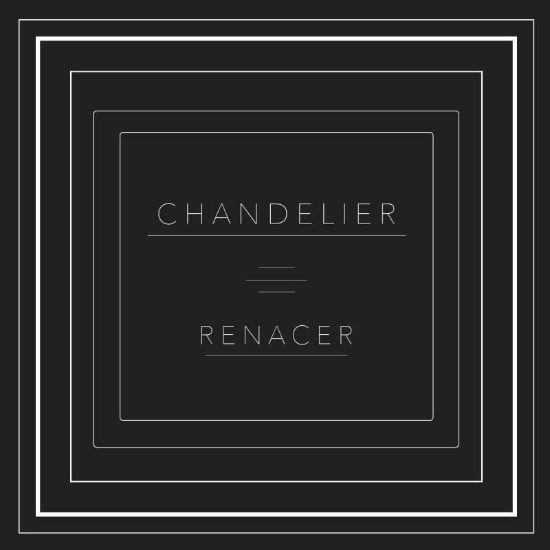 Renacer - Chandelier Lyrics | Musixmatch