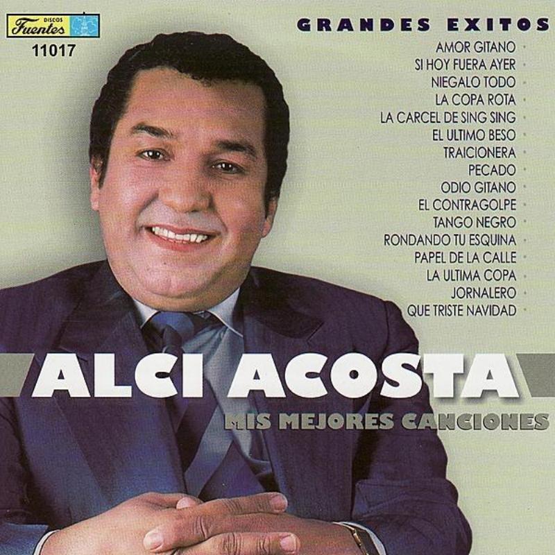 LETRA LA COPA ROTA - Alci Acosta   Musica.com