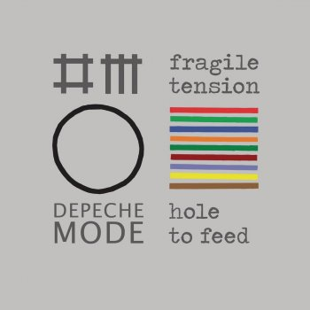 Fragile Tension (Remixes) by Depeche Mode album lyrics
