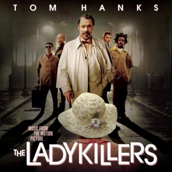 Testi The Ladykillers (Music from the Motion Picture)