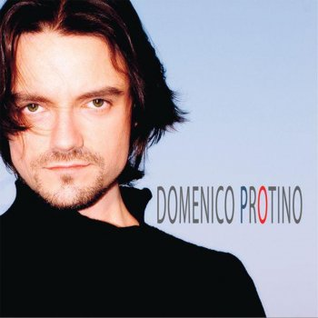 Domenico Protino Domenico Protino - lyrics